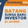 Melihat Lebih Dekat, Surga Baru Investor di Jawa Tengah