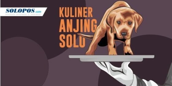 Infografis Kuliner Anjing Solo (Solopos/Whisnupaksa)