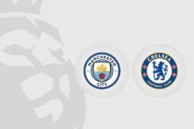 Man City Vs Chelsea: Manchester Biru Bisa Juara Liga Inggris Malam Ini