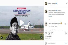 Gus Dur Dipilih Jadi Nama Bandara karena Sosok Pluralisme Bangsa