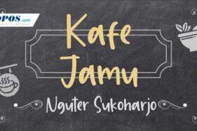 Nongkrong Sambil Minum Jamu Di Kafe Jamu Nguter Sukoharjo