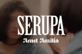 Lirik Lagu Serupa - Amel Amilia yang Mirip Nike Ardila