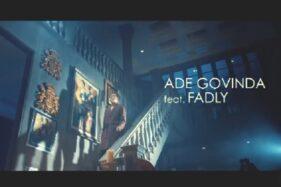 Lirik Lagu Cukup Lebih Baik - Ade Govinda feat Fadly