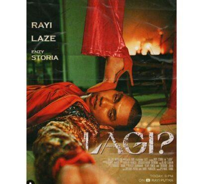 Lirik Lagu Lagi? - Rayi Putra feat Laze